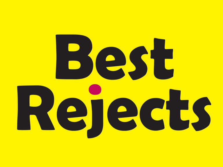 Best Rejects
